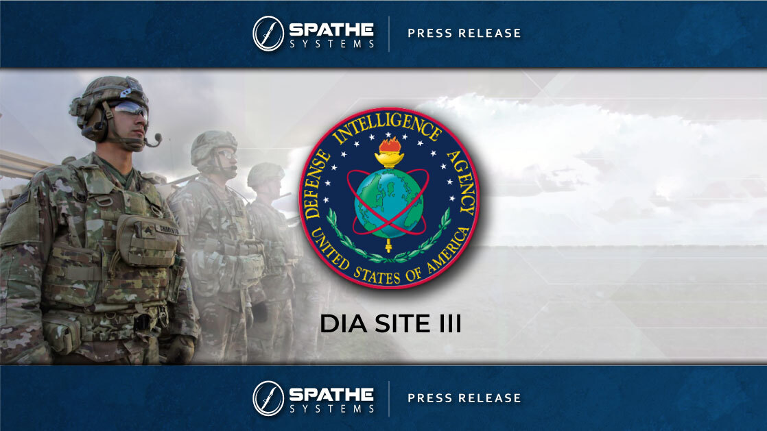 ANNOUNCEMENT: Spathe Systems Wins Seat on DIA SITE III Contract Vehicle